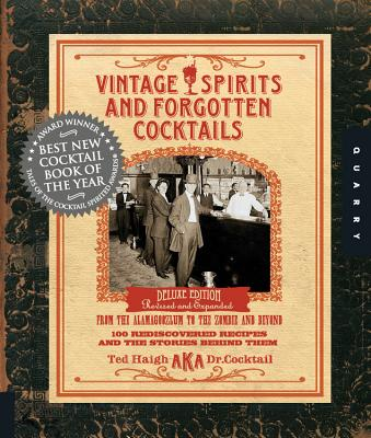 Vintage Spirits and Forgotten Cocktails: 100