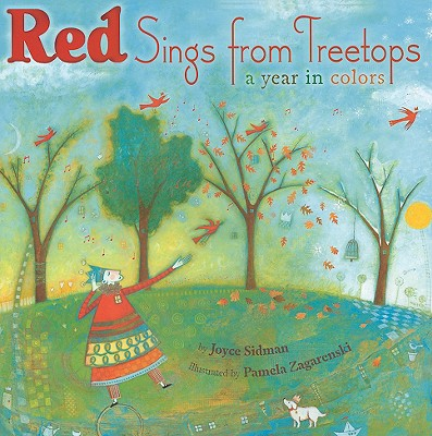 Red sings from treetops : a year in colors /