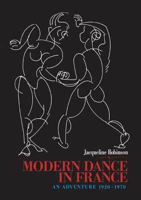Modern Dance in France: An Adventure 1920~197