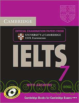 Cambridge IELTS 7 : examination papers from University of Cambridge ESOL examinations : English for speakers of other languages.
