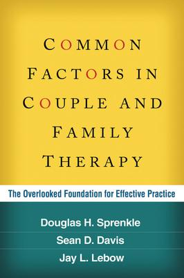 Common Factors in Couple and Family Therapy: