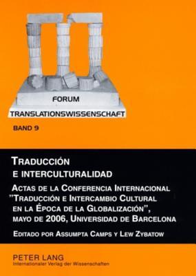 Traduccion e interculturalidad: Actas de la C