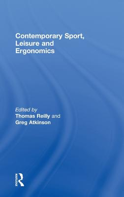 Contemporary sport, leisure and ergonomics /