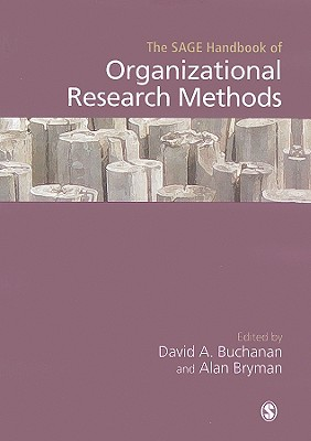 The SAGE handbook of organizational research methods /