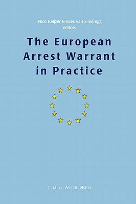 The European Arrest Warrant in Practice