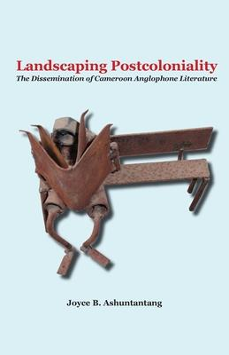 Landscaping Postcoloniality: The Disseminatio