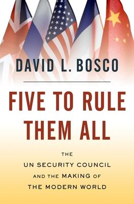 Five to Rule Them All: The UN Security Counci