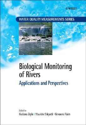 Biological monitoring of rivers : applications and perspectives /