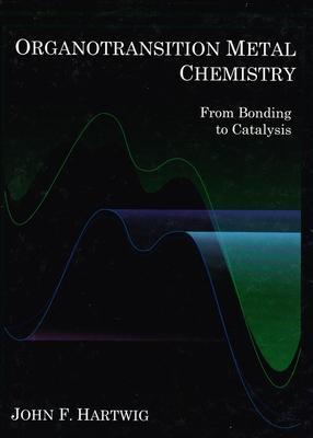 Organotransition Metal Chemistry: From Bondin