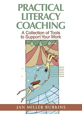 Practical Literacy Coaching: A Collection of