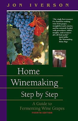 Home Winemaking Step by Step: A Guide to Ferm