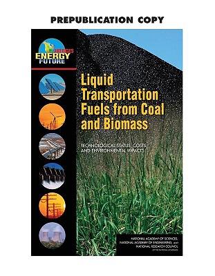 Liquid Transporatation Fuels from Coal and Bi