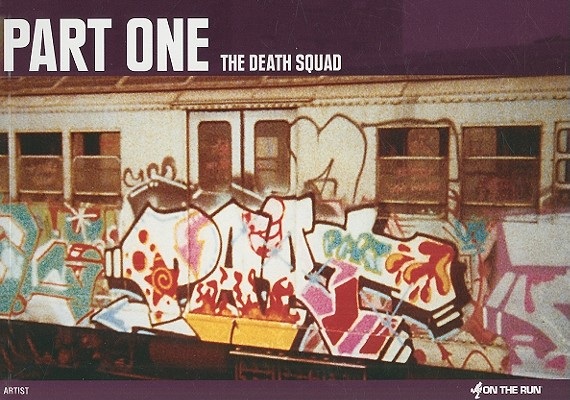 Part One: The Death Squad
