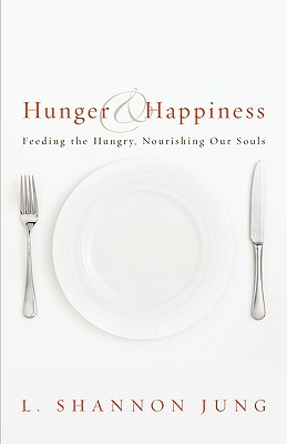 Hunger and Happiness: Feeding the Hungry Nour