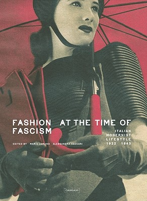 Fashion at the Time of Fascism: Italian Moder
