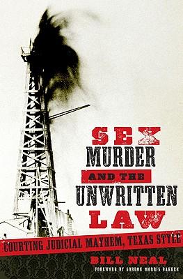 Sex Murder   the Unwritten Law: Gender and Ju