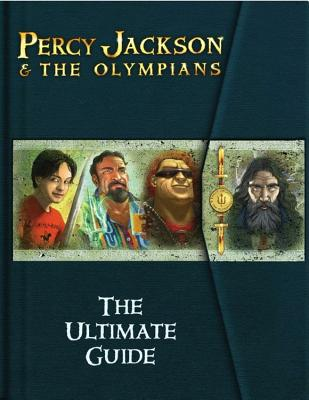 Percy Jackson and the Olympians: The Ultimate Guide