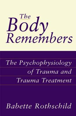 The Body Remembers: The Psychophysiology of T