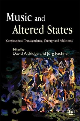 Music And Altered States: Consciousness Trans