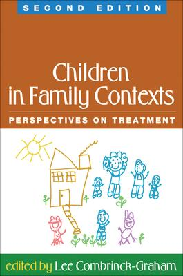 Children in Family Contexts: Perspectives on