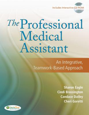 The Professional Medical Assistant: An Integrative, Teamwork-based Approach