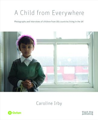 A Child from Everywhere: Photographs and Inte