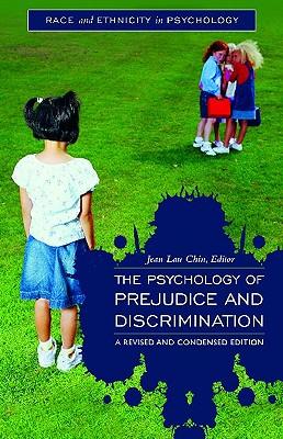 The Psychology of Prejudice and Discriminatio