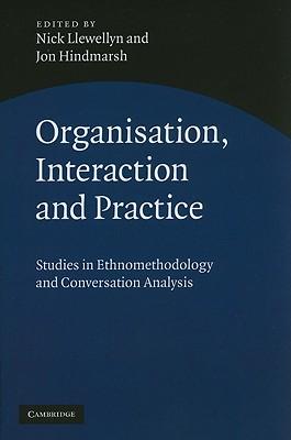 Organisation Interaction and Practice: Studie