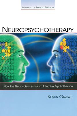 Neuropsychotherapy: How the Neurosciences Inf