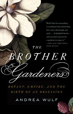 The Brother Gardeners: Botany Empire and the