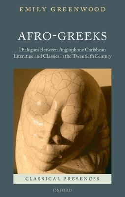 Afro~Greeks: Dialogues Between Anglophone Car