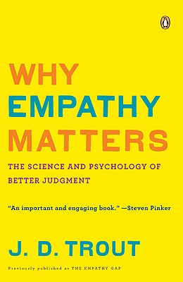 Why Empathy Matters: The Science and Psycholo