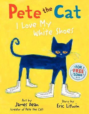 Pete the Cat : I love my white shoes 封面