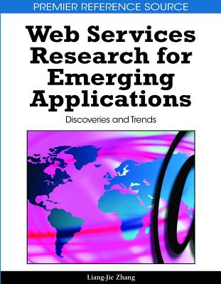 Web services research for emerging applications : discoveries and trends /