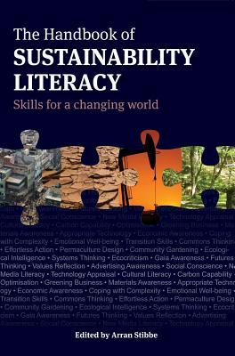 The Handbook of Sustainability Literacy: Skil