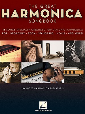 The Great Harmonica Songbook: 45 Songs Specia