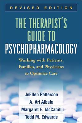 The Therapist's Guide to Psychopharmacology: