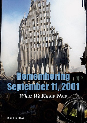 Remembering September 11 2001: What We Know N