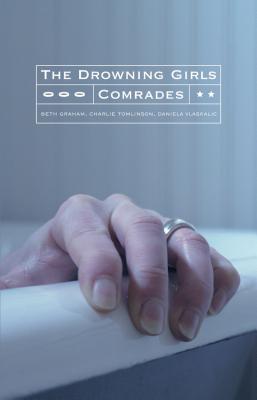 The Drowning Girls Comrades