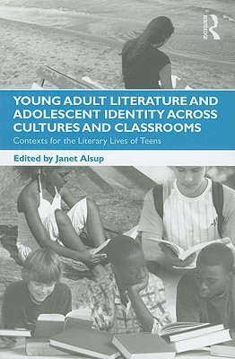 Young Adult Literature and Adolescent Identit