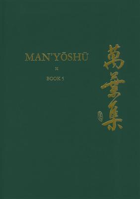 Man''yoshu: A New English Translation Contain