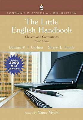 The Little English Handbook includes MLA Guidelines 2009: Choices and Conventions