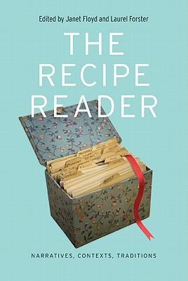 The Recipe Reader: Narratives Contexts Tradit