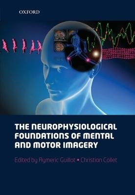 The Neurophysiological Foundations of Mental