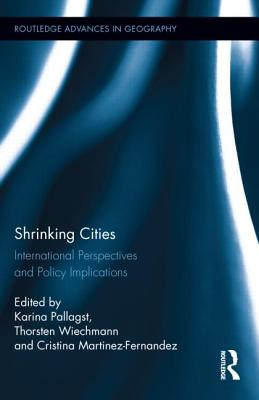 Shrinking Cities: International Perspectives and Policy Implications