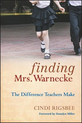 Finding Mrs. Warnecke: The Difference Teachers Make - A Memoir