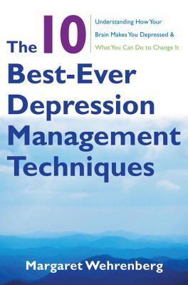 The 10 Best~Ever Depression Management Techni