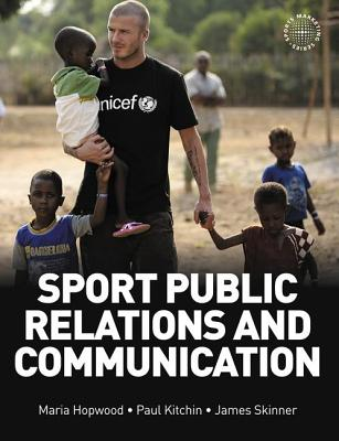 Sport public relations and communication /