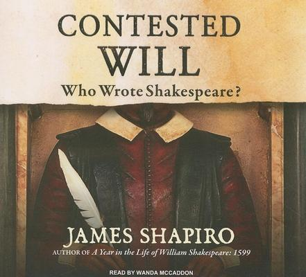 Contested Will: Who Wrote Shakespeare  Librar