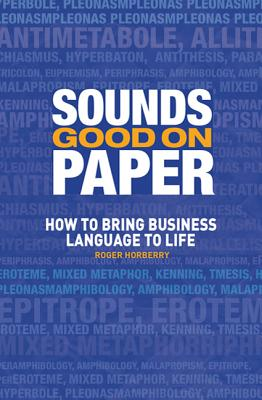 Sounds Good on Paper: How to Bring Business L